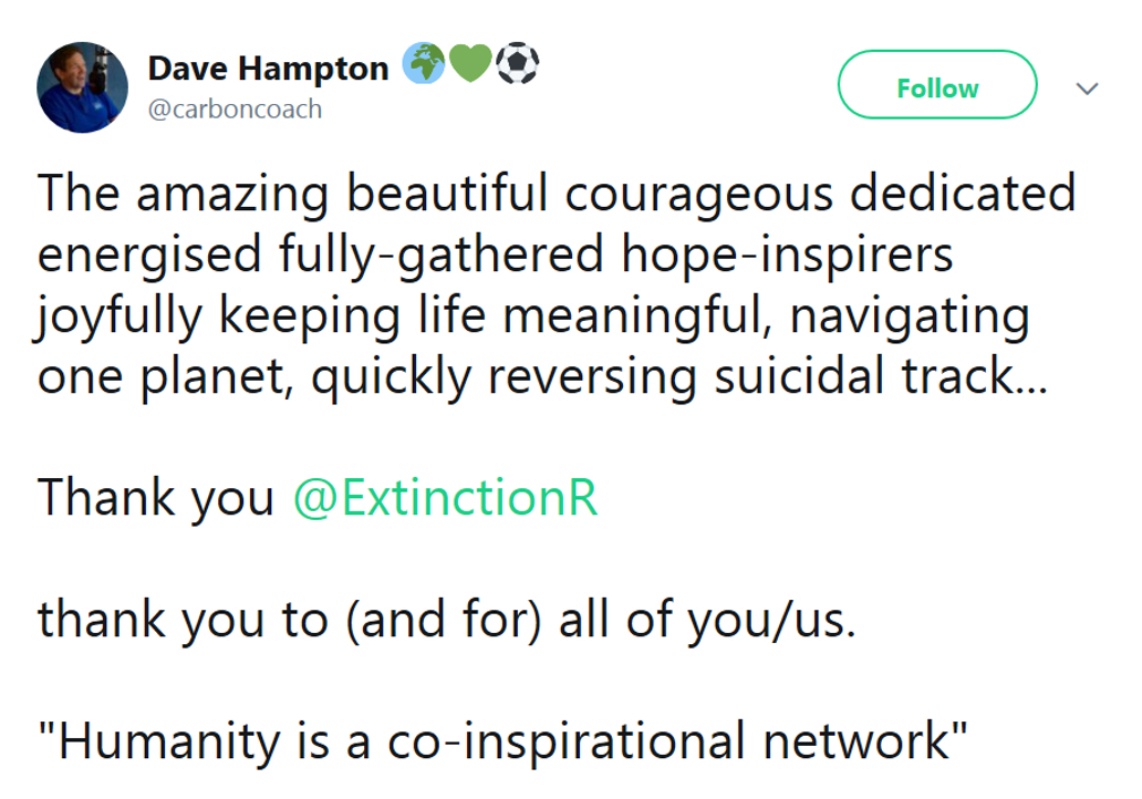 Thank you Extinction Rebellion – thank you to (and for) all of you/us